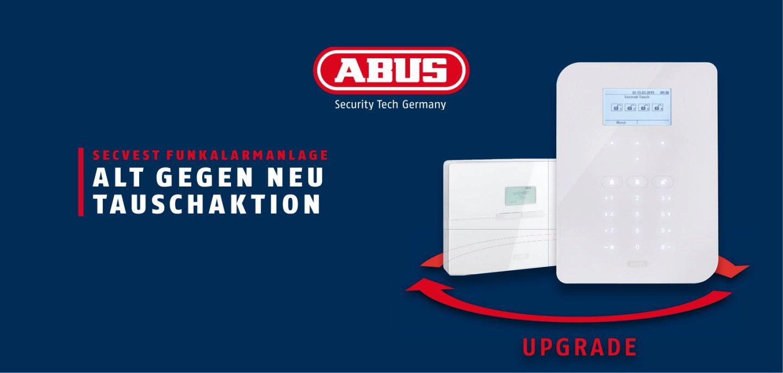 ABUS  Alt gegen Neu Tauschaktion UPGRADE